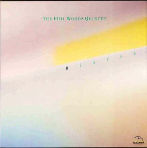 Phil_Woods_Quintet___1984___Heaven__Black_Hawk_