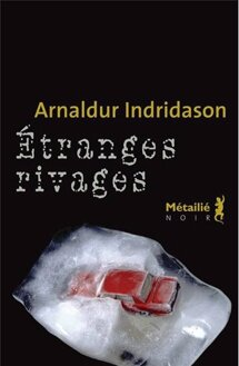 etranges-rivages Arnaldur Indridason