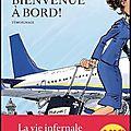 Bienvenue à bord ! - la vie infernale d'une hôtesse de l'air low cost - sofia lichani et thomas rabino - editions les arènes