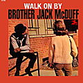 Jack McDuff - 1965-66 - Walk On By (Prestige)