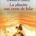 La planète aux vents de folie, la romance de ténébreuse t1, de marion zimmer bradley