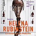 Helena rubinstein : « la collection de madame » au musée du quai branly - jacques chirac