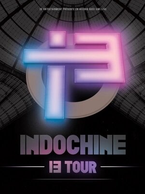 Indochine : 13 Tour