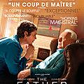 Critique : the father : un moment de cinéma émouvant et intelligent