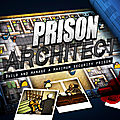 Test de prison architect - jeu video giga france