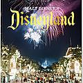 Walt disney's disneyland : l'avis de disney news !
