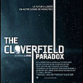 Cinéma (?) - the cloverfield paradox (2/5)