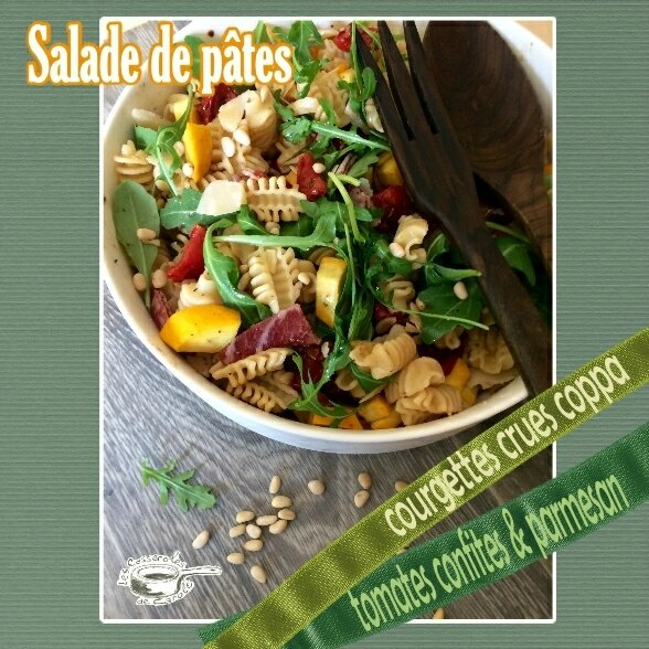 salade de pâtes coppa parmesan courgettes crues tomates confites(SCRAP)