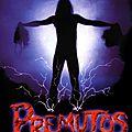 Premutos (un festival de sang et de gore !)