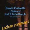 L'amour est à la lettre a - paola calvetti