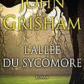 L'allée dy sycomore ---- john grisham