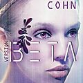 Version beta, tome 1, de rachel cohn
