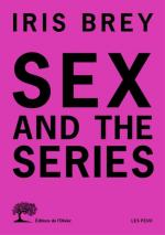Brey_Sex and the series