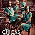 Las chicas del cable [ série, saison 1 ]