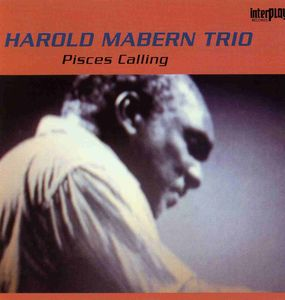 Harold_Mabern_Trio___1978___Pisces_calling__InterPlay_