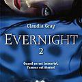 Evernight - tome 2