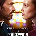 la confession : un drame français à découvrir pendant le week-end