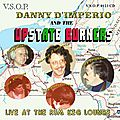 Danny D'Imperio and The Upstate Burners - 1979 - Live, At the Rum Keg Lounge (VSOP)