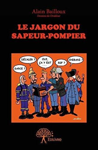 le jargon du sapeur pompier