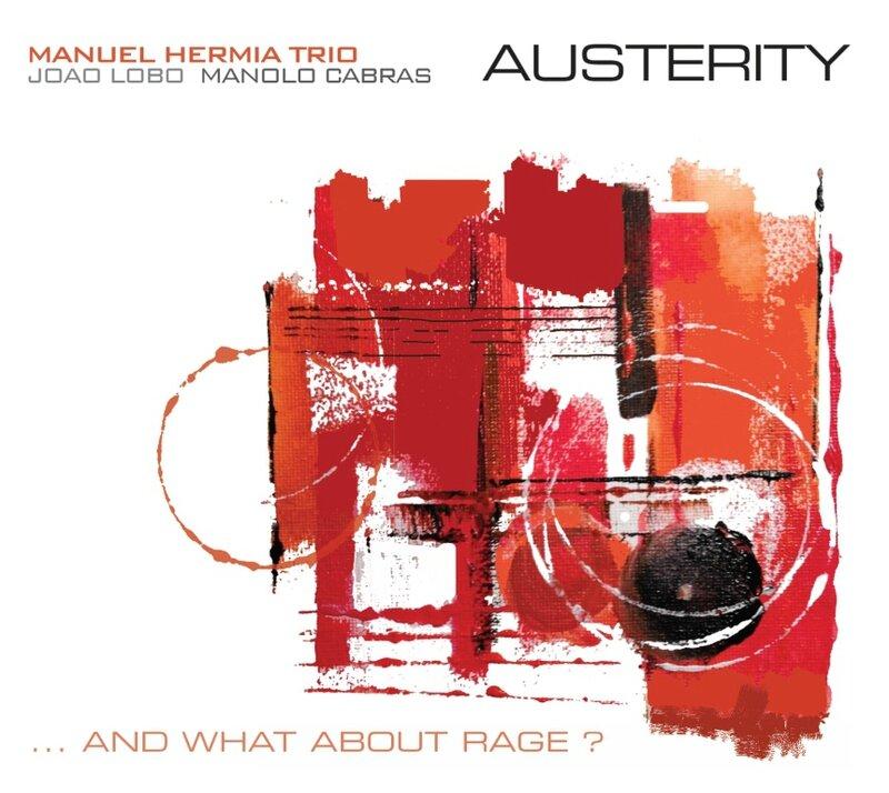Manuel Hermia trio Austerity