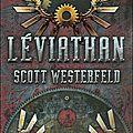 Leviathan t1 ~ scott westerfeld