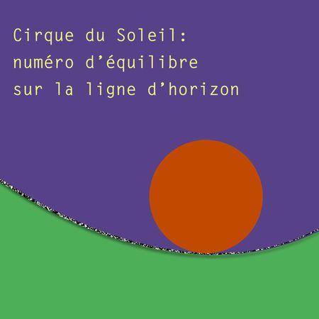 Cirque du soleil équilibre ligne