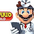Test de dr mario world - jeu video giga france