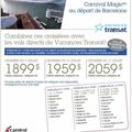 Carnival magic incluant les vols