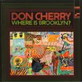Don Cherry - 1966 - Where Is Brooklyn (Blue Note)