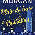 Clair de lune à manhattan [from new york with love #3] de sarah morgan