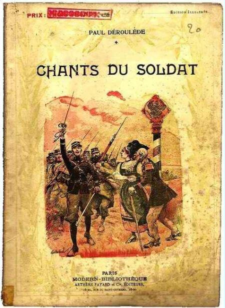 1918 12 27 Chants du Soldat Paul Déroulède