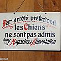 Vintage ... ancienne pancarte de commerce * chiens non admis