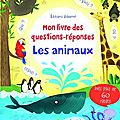 Usborne : mon livre des questions-réponses - les animaux
