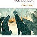 Croc-blanc, jack london