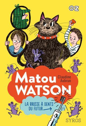 Matou Watson la brosse à dent du futur