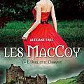 Les maccoy tome 1 - l'ogre et le chardon de alexiane thill