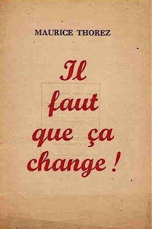 Thorez_il_faut_que__a_change