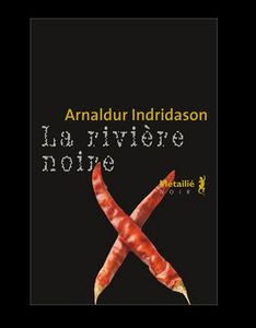 La_riviere_noire_d_Arnaldur_Indridason_reference
