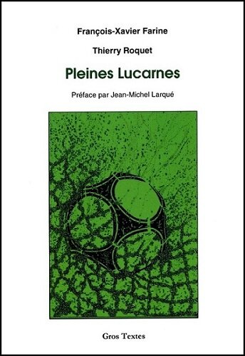 Pleines Lucarnes-Farine-Roquet-Gros Textes