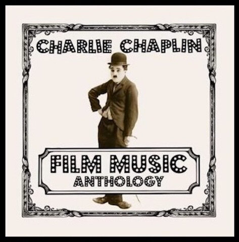 charlie chaplin film music anthology 1
