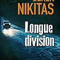 Longue division - derek nikitas - sélection de décembre du prix elle 2014