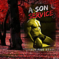 A son service volume 3 (dominique adam)