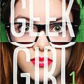 Geek girl, par holly smale