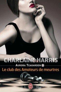 aurora-teagarden,-tome-1---le-club-des-amateurs-de-meurtres
