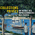 'collections privées: un voyage des impressionnistes aux fauves' at musée marmottan monet until 10 february 2019