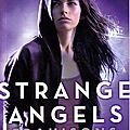 Strange angels #2: trahisons, lili st. crow