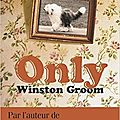 Only de winston groom