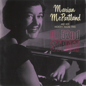 Marian McParland And Her Hickory House Trio - 1953 - On 52nd Street (Savoy)