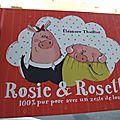 Rosie & rosette 100 % pur porc avec un zeste de loup - eléonore thuillier