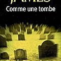 Comme une tombe / peter james